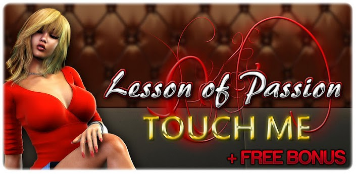 Lesson of Passion Touch Me